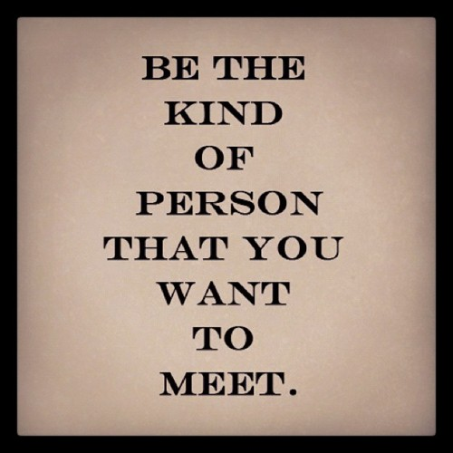 Who Am I? Be the person you would want to meet.   Blogging Midlife
